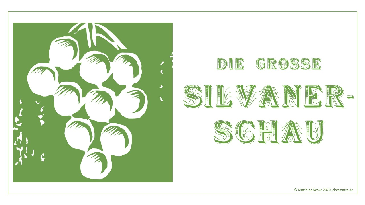Silvaner-Schau Chez Matze