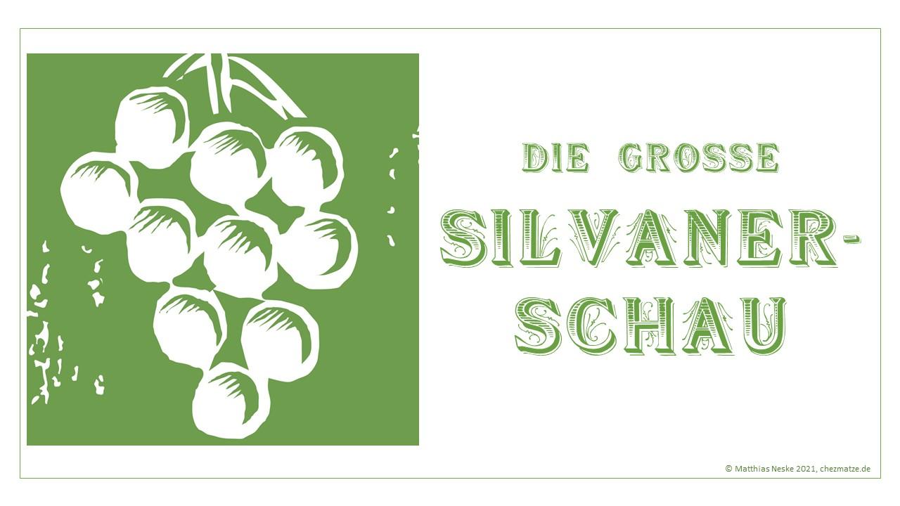 Große Silvaner-Schau 2021